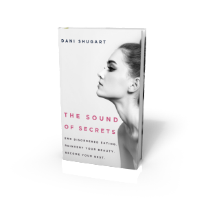 The Sound of Secrets by Dani Shugart