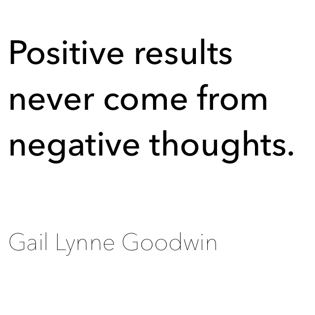 Positive Thoughts = Positive Results
