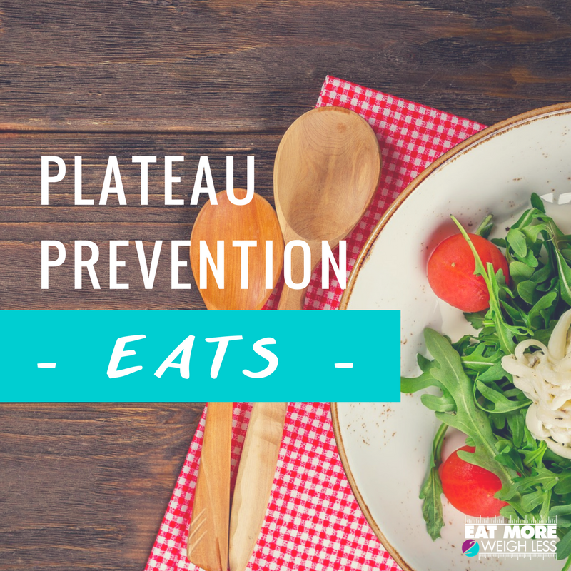 Plateau Prevention- Let's talk about EATS! – 3 Tips