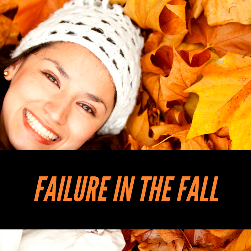 Failure in the fall – How to plan for success