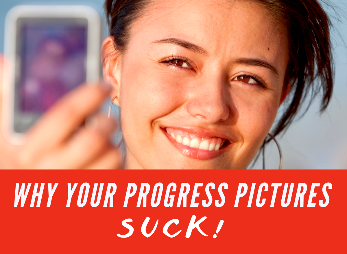 Why your progress pics suck!